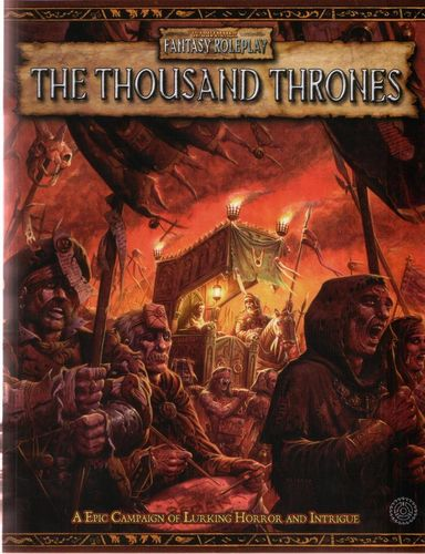 WFRP: The Thousand Thrones