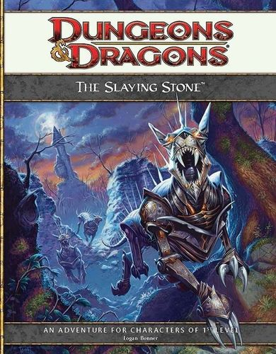 D&D4: The Slaying Stone