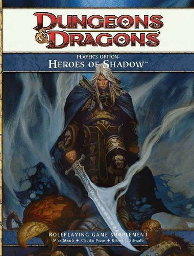 D&D4: Player's Option: Heroes of Shadow