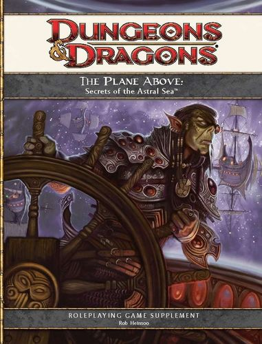 D&D4: The Plane Above: Secrets of the Astral Sea