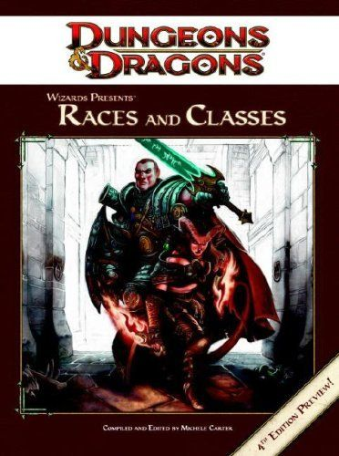 D&D4: Wizards Presents: Races and Classes