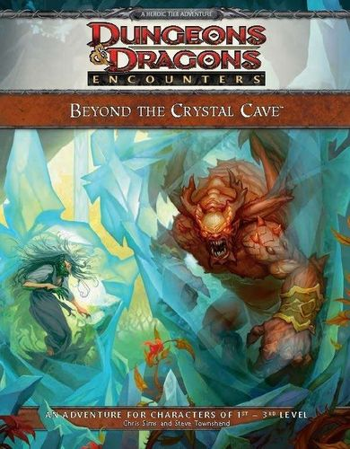D&D4: Beyond the Crystal Cave