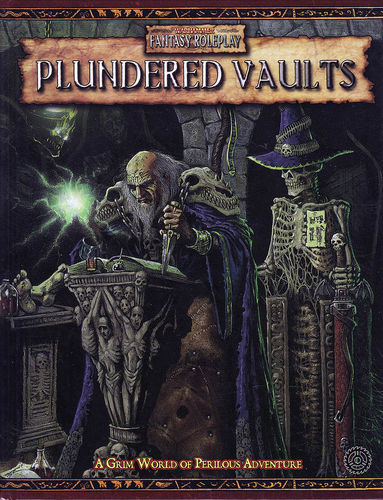 WFRP: Plundered Vaults