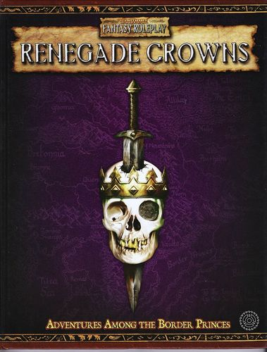 WFRP: Renegade Crowns