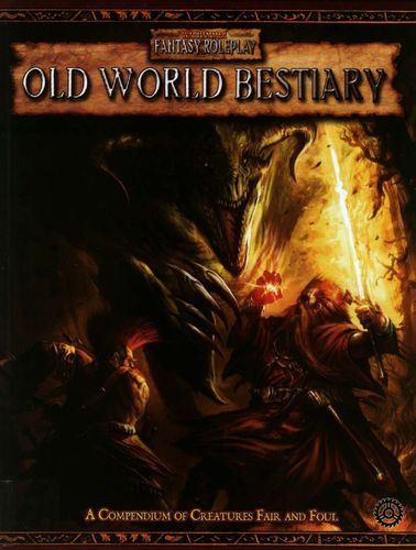 WFRP: Old World Bestiary
