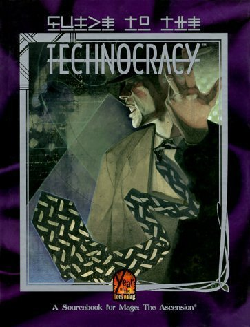 Mage: The Ascension: Guide to the Technocracy