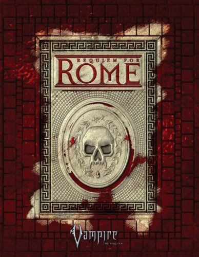 Vampire: The Requiem: Requiem for Rome