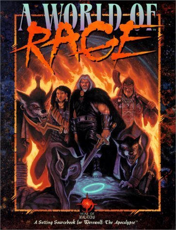 Werewolf: The Apocalypse: A World of Rage