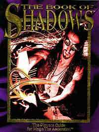 Mage: The Ascension: The Book of Shadows