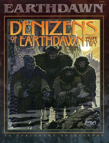 Earthdawn: Denizens of Eartdawn - Vol.2