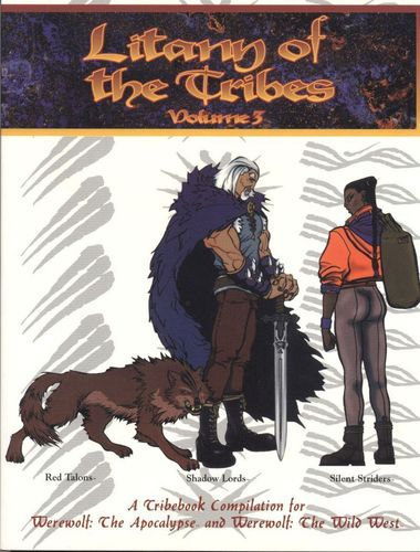 Werewolf: The Apocalypse: Litany of the Tribes (Vol.3)