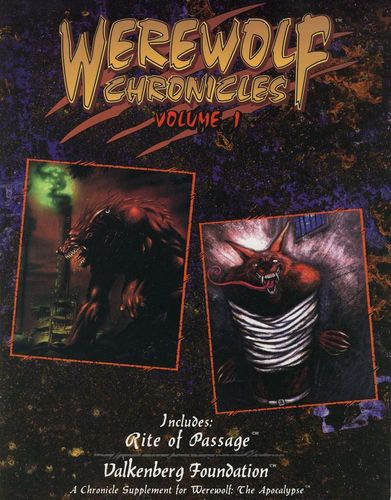 Werewolf: The Apocalypse: Chronicles (Vol.1)