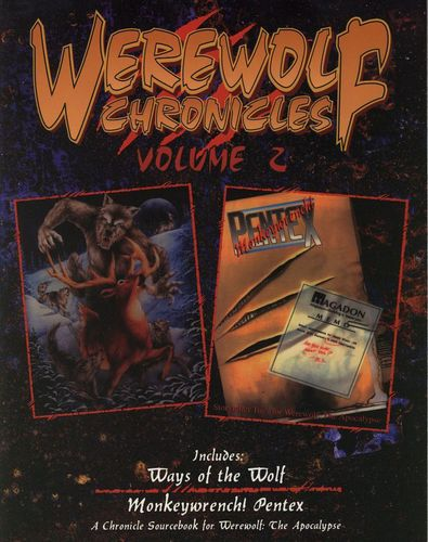Werewolf: The Apocalypse: Chronicles (Vol.2)