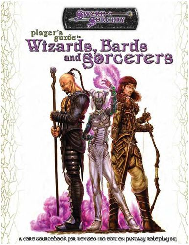 Sword&Sorcery: Player's Guide to Wizards, Bards and Sorcerers
