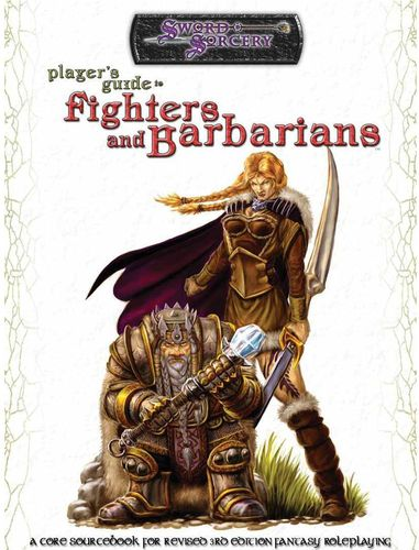 Sword&Sorcery: Player's Guide to Fighters and Barbarians