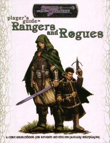Sword&Sorcery: Player's Guide to Rangers and Rogues