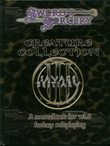 Sword&Sorcery: Creature Collection III: Savage Bestiary