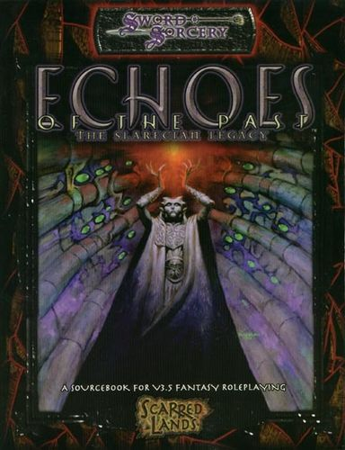 Sword&Sorcery: Echoes of the Past: The Slarecian Legacy