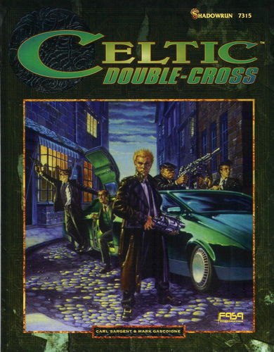 Shadowrun: Celtic Double-Cross (2.Ed.)