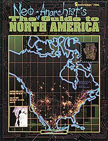 Shadowrun: The Neo-Anarchists' Guide to North America (1.Ed.)