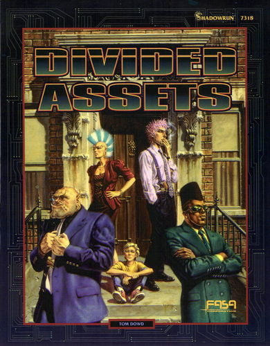 Shadowrun: Divided Assets (2.Ed.)